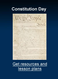 Get Constitution Day Resources and Lesson Plans